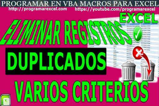 Eliminar Registros Duplicados en Excel Varios Criterios