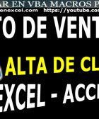 Punto de Venta en Excel Acces Alta Cliente