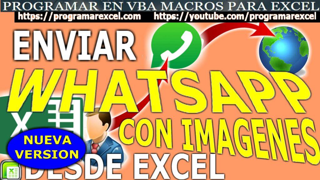 504 ❤️Como Enviar Imagenes en ? Whatsapp con Excel NUEVA Version 2020