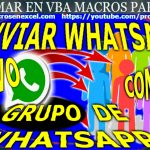 Enviar Whatsapp a Grupo de Whatsapp con Excel