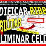 Modificar Ribbon Inhabilitar Eliminar Celdas