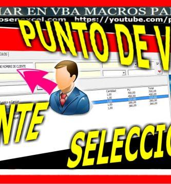 Punto de Venta en Excel - Alta de factura cargar cliente
