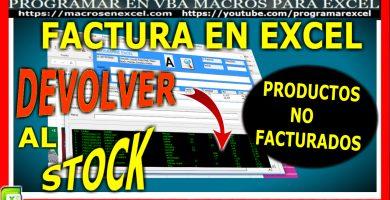Factura en Excel - Devolver al stock productos no facturados
