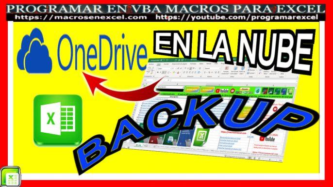 Backup en la Nuve OneDrive con Macro Excel