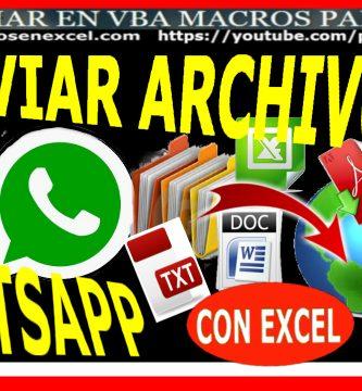 Enviar Archivos por Whatsapp con Excel